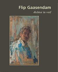 Dichter in verf | kunstboek over Flip Gaasendam | Exclusieve kunst online te koop in de webshop van Galerie Wildevuur