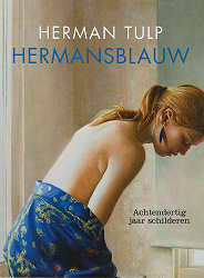 Hermans Blue | artbook of the artist Herman Tulp| Exclusive Dutch Master Art | View and buy the best artworks online now