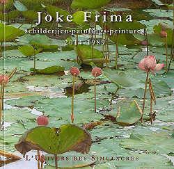 L'univers des simulacres, schilderijen 2014-1989 | kunstboek over Joke Frima | Exclusieve kunst online te koop in de webshop van Galerie Wildevuur
